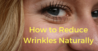 Reduce Wrinkles Naturally